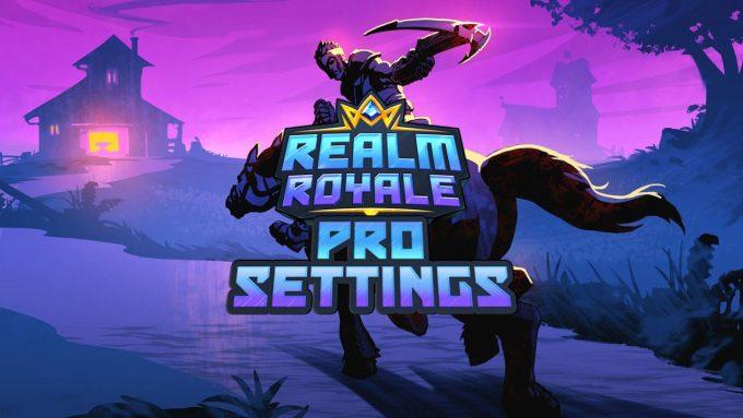 Realm Royale Pro Settings