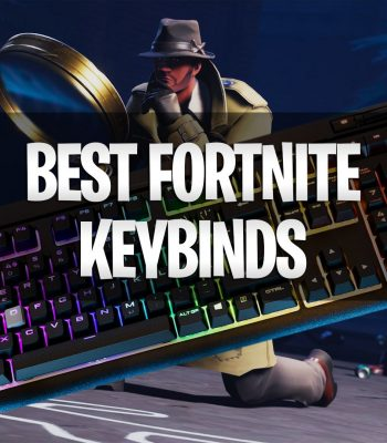 Best Fortnite Keybinds