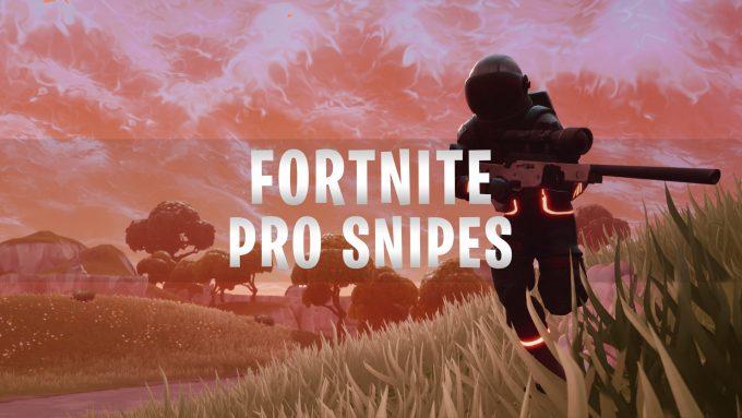 Fortnite Pro Snipes