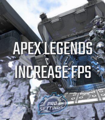 Apex Legends increase FPS