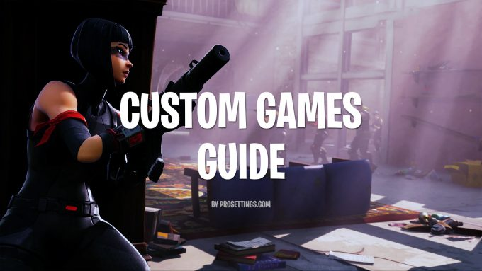 Fortnite Custom Games