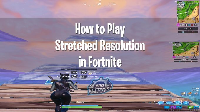 Fortnite Stretched Resolution Guide