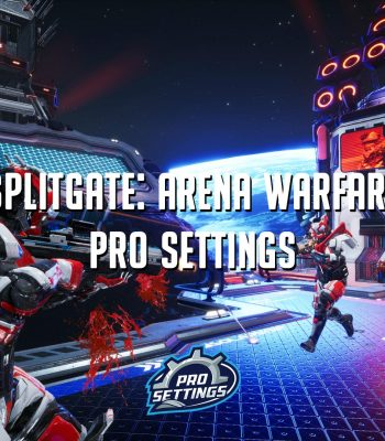 Splitgate: Arena Warfare - ProSettings com