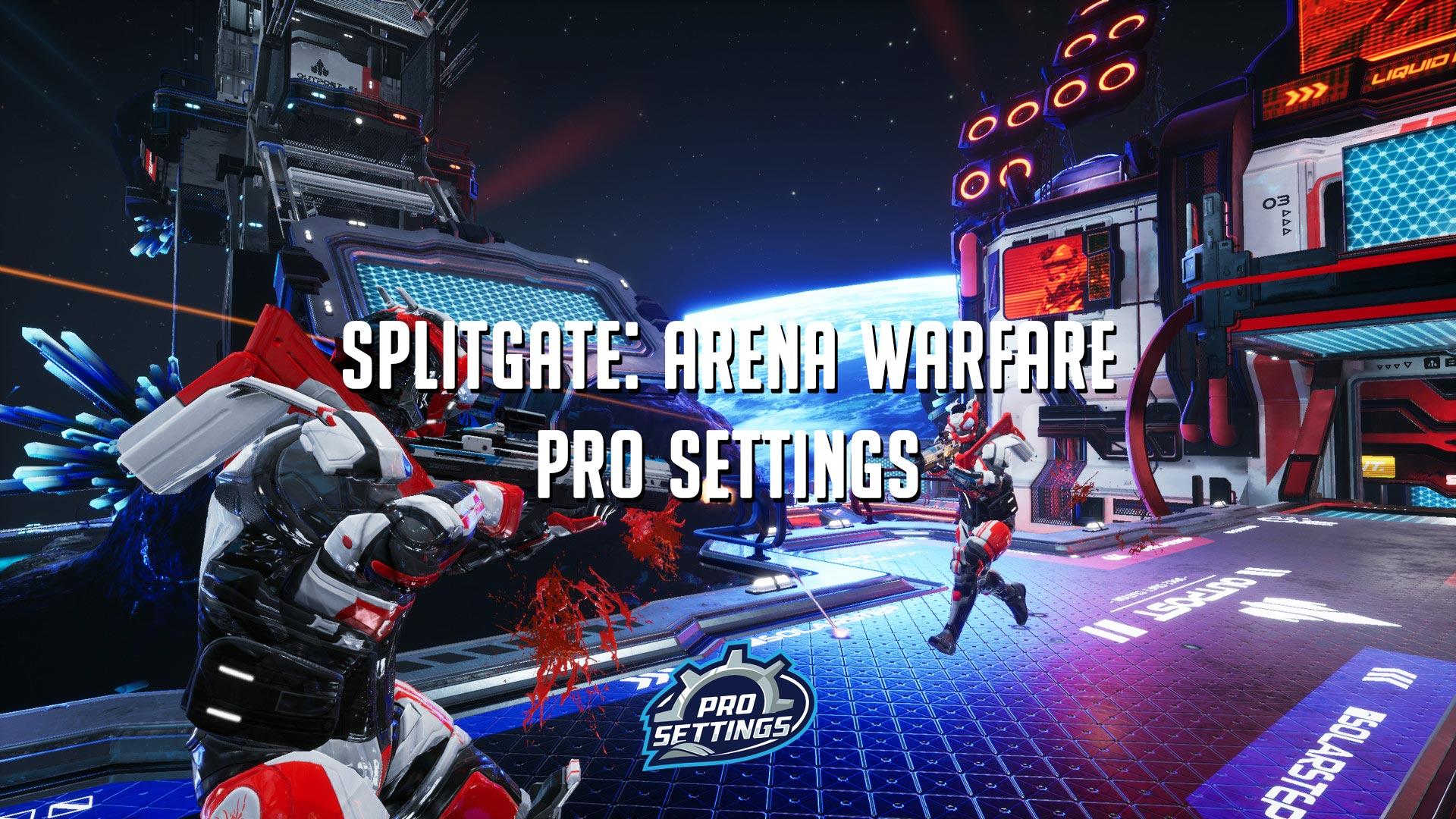 Best Splitgate: Arena Warfare Settings for Increased FPS