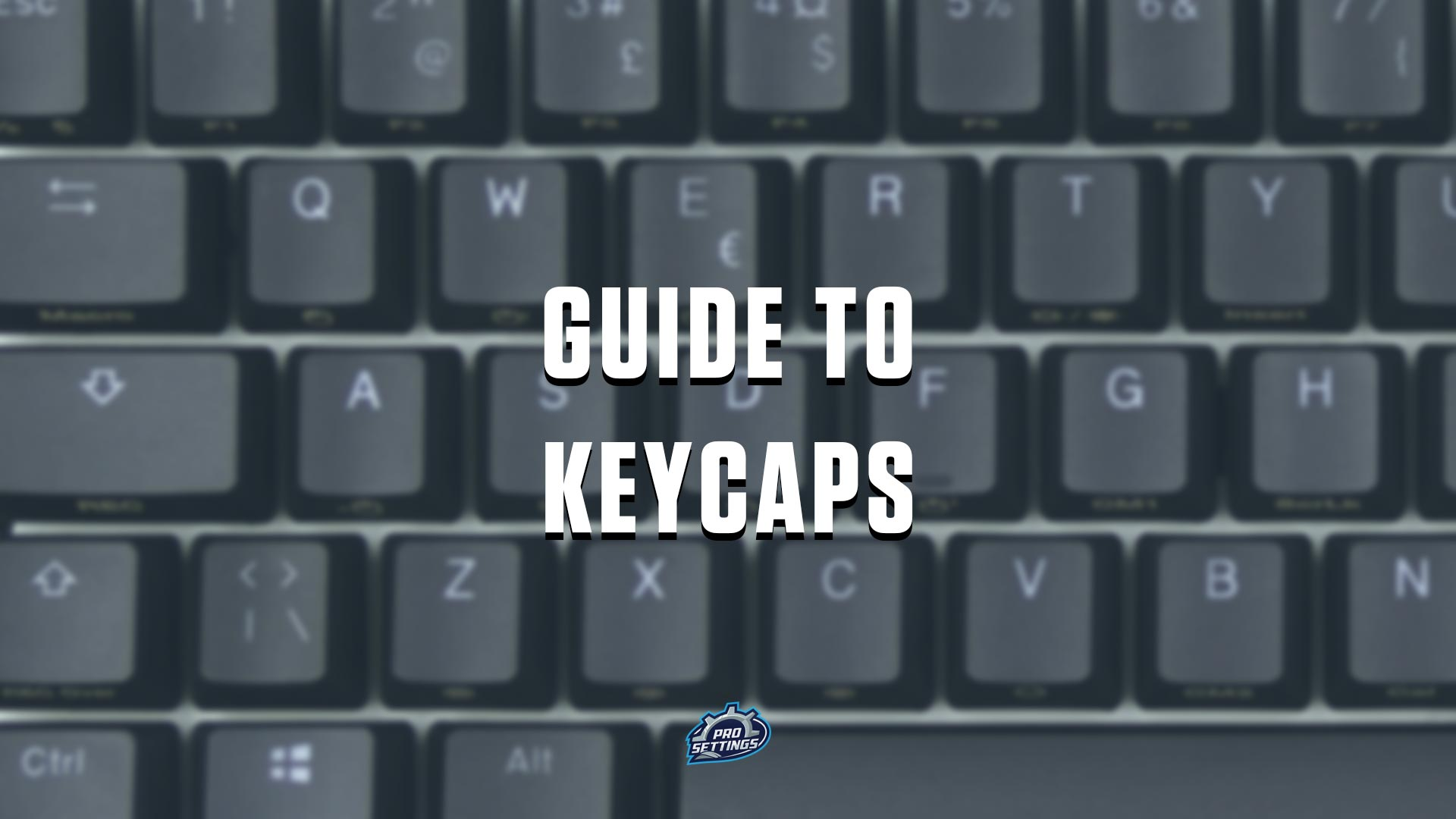 Guide to Keycaps for Mechanical Keyboards