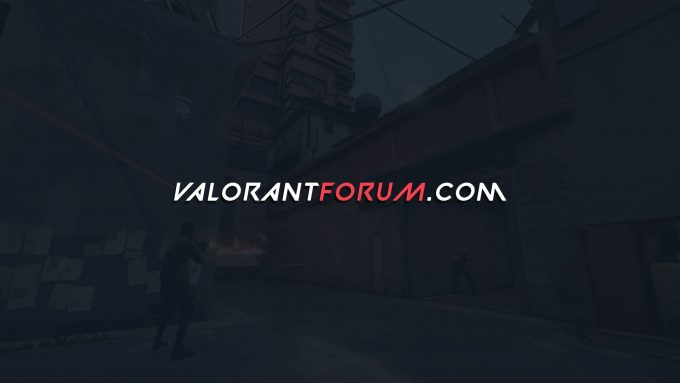 ValorantForum.com - VALORANT Forum